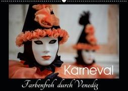 Karneval - Farbenfroh durch Venedig (Wandkalender 2020 DIN A2 quer)