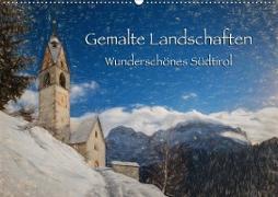 Gemalte Landschaften - Wunderschönes Südtirol (Wandkalender 2020 DIN A2 quer)