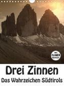 Drei Zinnen - Das Wahrzeichen Südtirols (Wandkalender 2020 DIN A4 hoch)