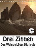 Drei Zinnen - Das Wahrzeichen Südtirols (Tischkalender 2020 DIN A5 hoch)