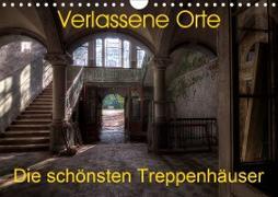 Verlassene Orte - Die schönsten Treppenhäuser (Wandkalender 2020 DIN A4 quer)