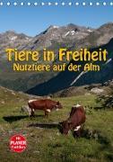 Tiere in Freiheit - Nutztiere auf der Alm (Tischkalender 2020 DIN A5 hoch)