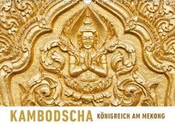 Kambodscha Königreich am MekongAT-Version (Wandkalender 2020 DIN A3 quer)