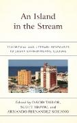 An Island in the Stream: Ecocritical and Literary Responses to Cuban Environmental Culture