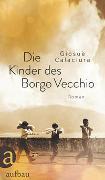 Die Kinder des Borgo Vecchio