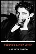 Federico García Lorca - Mariana Pineda