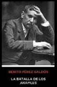 Benito Pérez Galdós - La Batalla de Los Arapiles