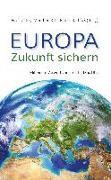 Europa - Zukunft sichern