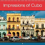 Impressions of Cuba (Wall Calendar 2020 300 × 300 mm Square)