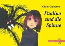 Paulina und die Spinne