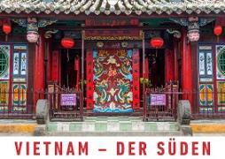 Vietnam - Der Süden (Wandkalender 2020 DIN A3 quer)