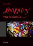 """""""KONRAD 3"""" von Funkstelle... !"""