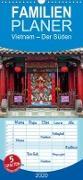 Vietnam - Der Süden - Familienplaner hoch (Wandkalender 2020 , 21 cm x 45 cm, hoch)
