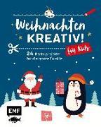 Weihnachten kreativ! – für Kids