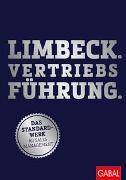 Limbeck. Vertriebsführung