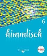 himmlisch, Unterrichtswerk für katholische Religionslehre an der Mittelschule in Bayern, 6. Jahrgangsstufe, Schülerbuch