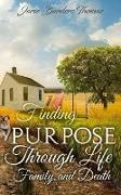 Finding Purpose Through Life, Family, and Death