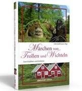 Märchen von Trollen und Wichteln