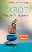 Tarot. Weg der Achtsamkeit