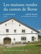 Les Maisons rurales du canton de Berne, Tome 4.2