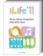 iLife 11- iPhoto, iMovie, GarageBand, iWeb, iDVD, iTunes