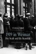 1919 in Weimar