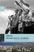 Israel, Fragen nach / Europa