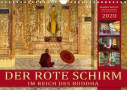 DER ROTE SCHIRM - Im Reich des Buddha (Wandkalender 2020 DIN A4 quer)
