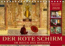 DER ROTE SCHIRM - Im Reich des Buddha (Tischkalender 2020 DIN A5 quer)