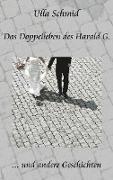 Das Doppelleben des Harald G