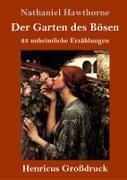 Der Garten des Bösen (Großdruck)