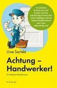Achtung - Handwerker!
