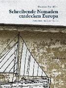 Schreibende Nomaden entdecken Europa