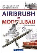 Airbrush im Modellbau