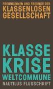 Klasse, Krise, Weltcommune