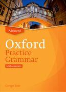Oxford Practice Grammar: Advanced: with Key