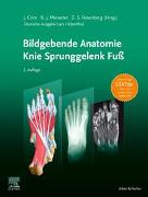 Bildgebende Anatomie: Knie Sprunggelenk Fuß