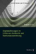 Kryptowährung im Lichte von Geldrecht und Konkursaussonderung