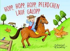 Hopp, hopp, hopp, Pferdchen lauf Galopp