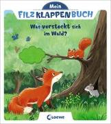 Mein Filzklappenbuch - Was versteckt sich im Wald?