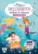 Meine Anziehpuppen – stickern & träumen: Meerjungfrauen