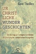 Urchristliche Wundergeschichten