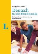 Langenscheidt Deutsch für den Berufseinstieg - Sprachkurs