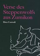 Verse des Steppenwolfs aus Zumikon