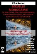 SEXUELLE MONOGAMIE ist eine Perversität, freiheitsraubend, menschenverachtend, eine Gefahr für Familie und Gesellschaft
