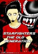Starfighters the Old Generation Band 1