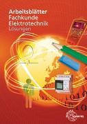 Arbeitsblätter Fachkunde Elektrotechnik. Lösungen zu 31204