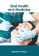 Oral Health and Medicine
