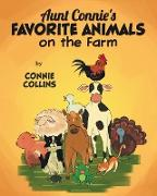 Aunt Connie's Favorite Animals on the Farm