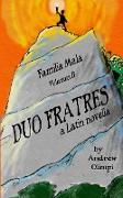 Duo Fratres
